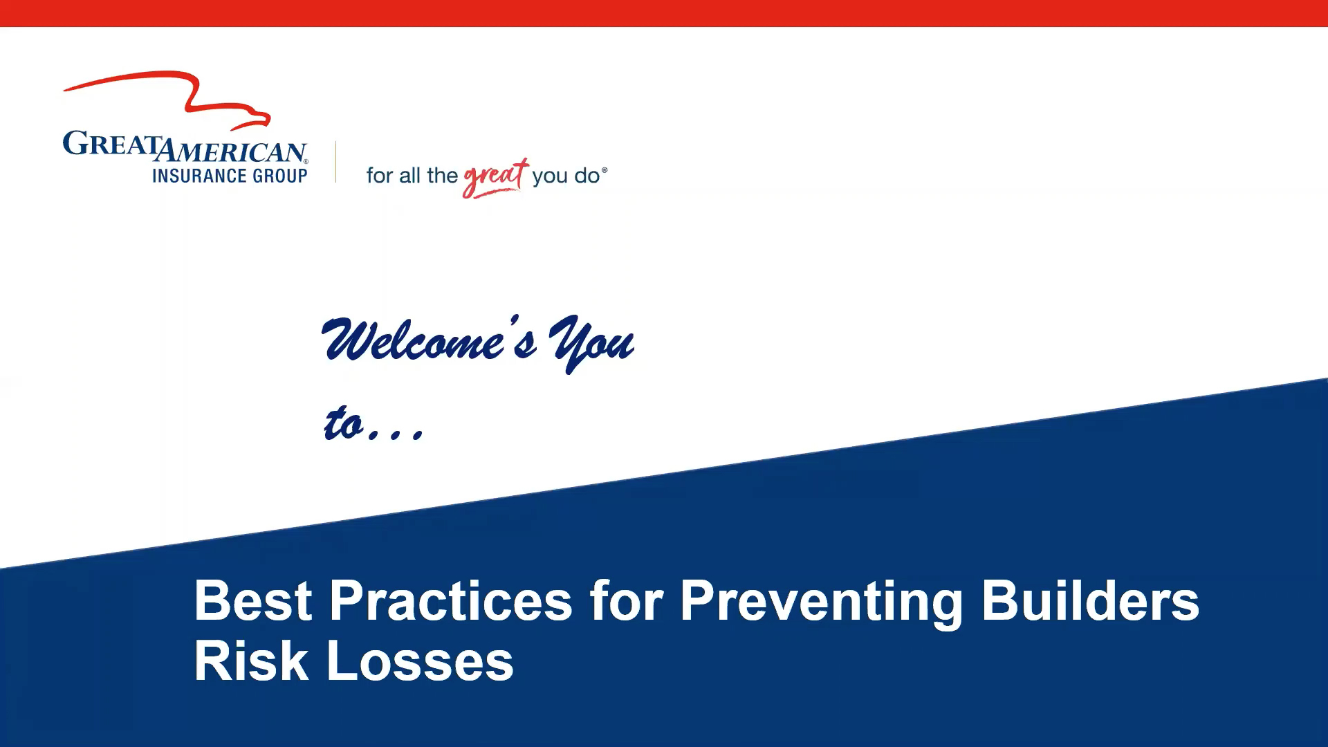 Best Practices for Preventing Builders Risk Losses webinar