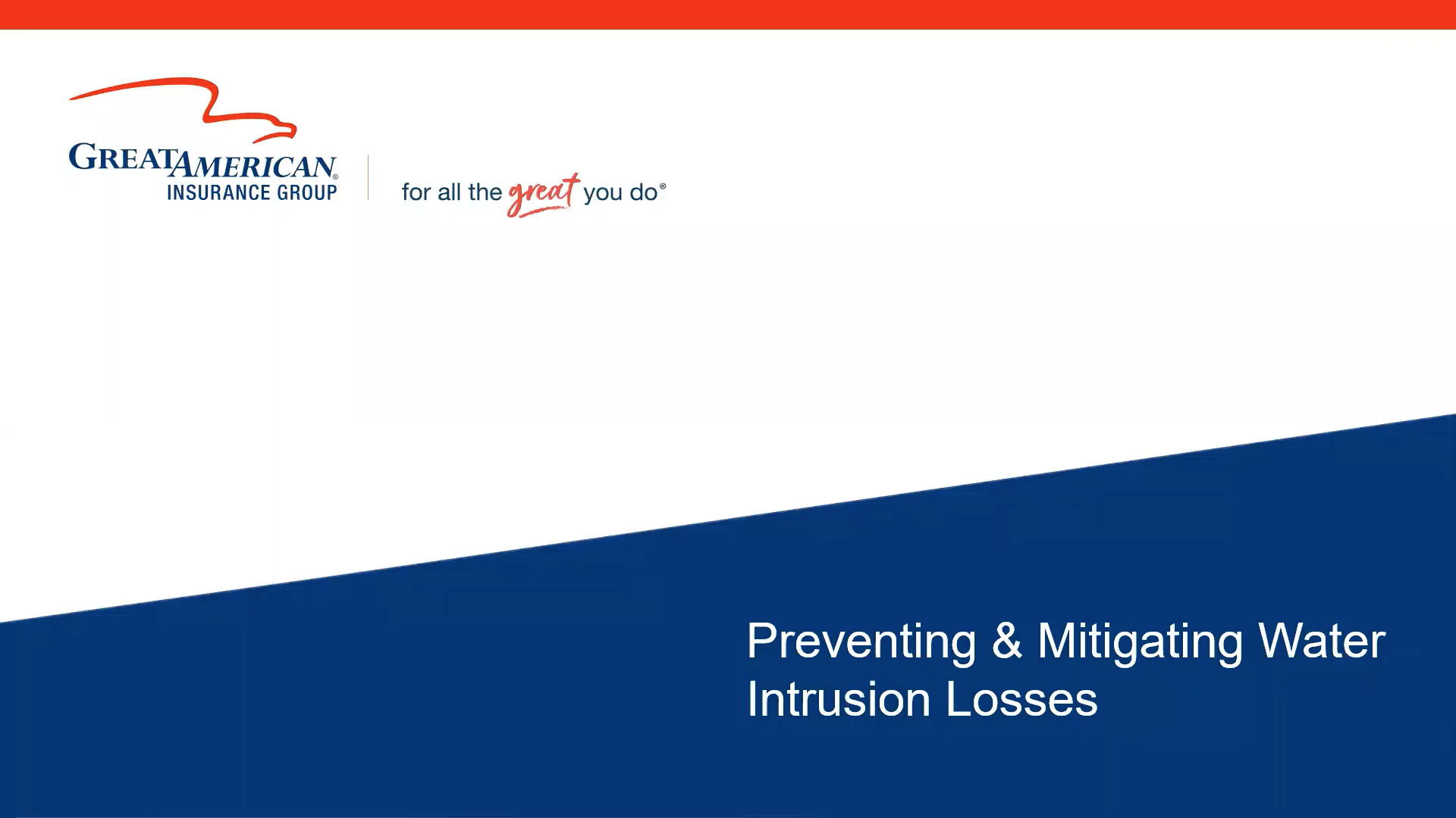 Preventing & Mitigating Water Intrusion Losses webinar