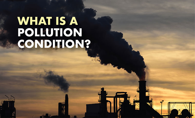 What is a pollution condition?